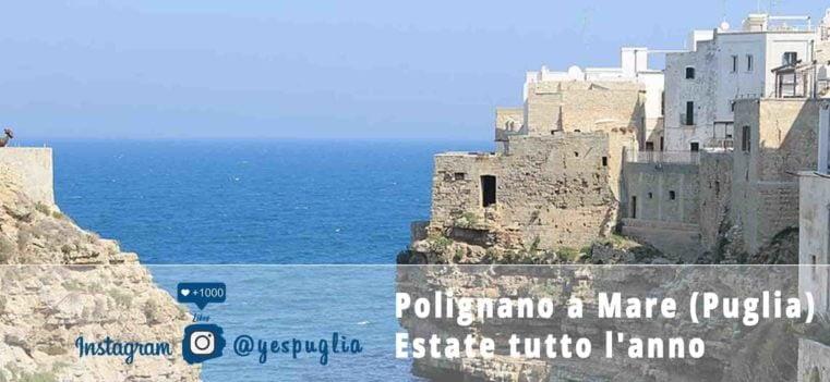 Polignano a Mare (Puglia) - Estate tutto l'anno - Yespuglia.com Enoteca Online