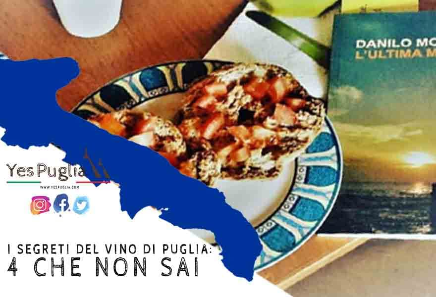 I segreti del vino di Puglia 4 che non sai